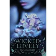 Wicked Lovely by Marr, Melissa, 9780061214677
