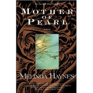 Mother of Pearl by Melinda Haynes, 9780671774677