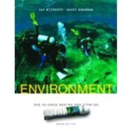 ENVIRONMENT: THE SCIENCE BEHIND THE STORIES, 2/e