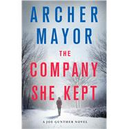 The Company She Kept A Joe Gunther Novel by Mayor, Archer, 9781250064677