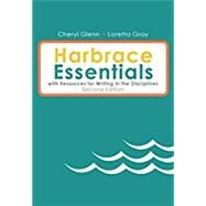 Harbrace Essentials with Resources for Writing in the Disciplines (with 2016 MLA Update Card) by Glenn, Cheryl; Gray, Loretta, 9781337284677