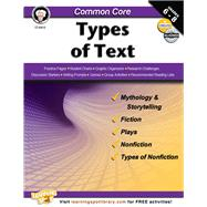 Common Core Types of Text by Armstrong, Linda; Dieterich, Mary; Anderson, Sarah M., 9781622234677