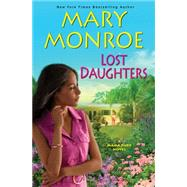 Lost Daughters by Monroe, Mary, 9780758294678