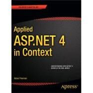 Applied Asp.net 4 in Context by Freeman, Adam, 9781430234678