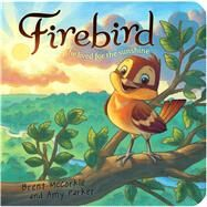 Firebird He Lived for the Sunsine by McCorkle, Brent; Parker, Amy; Corley, Rob; Vollmer, Chuck, 9781433684678