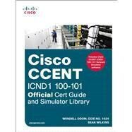 CCENT ICND1 100-101 Official Cert Guide and Simulator Library by Odom, Wendell; Wilkins, Sean, 9781587204678