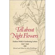 Tell About Night Flowers by Eichelberger, Julia, 9781496804679