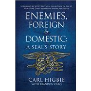 Enemies, Foreign & Domestic by Higbie, Carl; Caro, Brandon (CON), 9781682614679