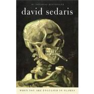 When You Are Engulfed in Flames by Sedaris, David, 9780316154680
