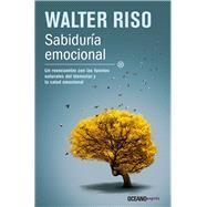 Sabiduría emocional by Riso, Walter, 9786077354680