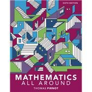 Mathematics All Around by Pirnot, Tom, 9780134434681