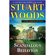 Scandalous Behavior by Woods, Stuart, 9780399174681