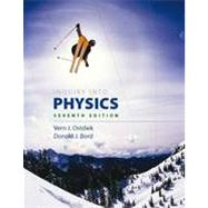 Inquiry into Physics by Ostdiek, Vern J.; Bord, Donald J., 9781133104681