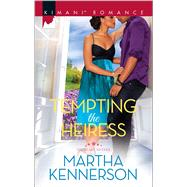 Tempting the Heiress by Kennerson, Martha, 9780373864683