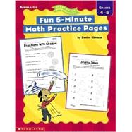 Fun 5-Minute Math Practice Pages: Grades 4-5 by Kiernan, Denise, 9780439294683