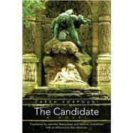 The Candidate by Vorpouni, Zareh; Manoukian, Jennifer; Jinbashian, Ishkhan, 9780815634683