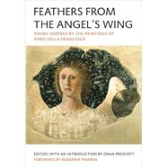 Feathers from the Angel's Wing by Prescott, Dana, 9780892554683
