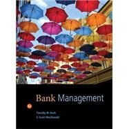 Bank Management by Koch, Timothy W.; MacDonald, S. Scott, 9781133494683