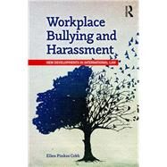 Workplace Bullying and Harassment: New developments in international law by Pinkos Cobb, J.D.; Ellen, 9781138204683