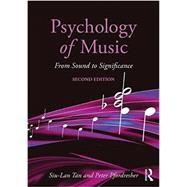 Psychology of Music: From Sound to Significance by Tan; Siu-Lan, 9781138124684