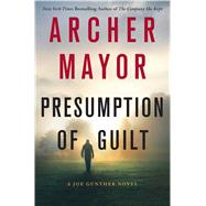 Presumption of Guilt by Mayor, Archer, 9781250064684