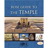 Rose Guide to the Temple by Price, Randall, Ph.D., 9781596364684