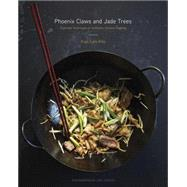 Phoenix Claws and Jade Trees by Kho, Kian Lam; Horton, Jody, 9780385344685