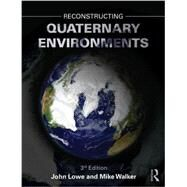 Reconstructing Quaternary Environments by Lowe; John, 9780131274686