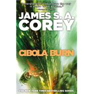 Cibola Burn by Corey, James S. A., 9780316334686