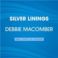 Silver Linings by MACOMBER, DEBBIE, 9780804194686