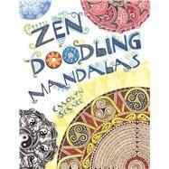 Zen Doodling Mandalas by Scrace, Carolyn, 9781438004686