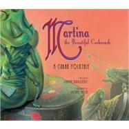 Martina the Beautiful Cockroach : A Cuban Folktale by Deedy, Carmen Agra, 9781561454686