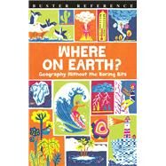 Where on Earth? by Doyle, James; Pinder, Andrew; Mcmillan, Sue; Scoggins, Elizabeth; Baxter, Nicola, 9781780554686