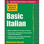 Practice Makes Perfect Basic Italian by Visconti, Alessandra, 9780071634687