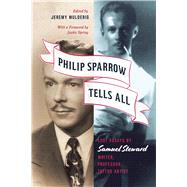 Philip Sparrow Tells All by Mulderig, Jeremy; Spring, Justin, 9780226304687