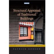 Structural Appraisal of Traditional Buildings by Robson,Patrick, 9781873394687