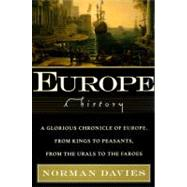 Europe : A History by Davies, Norman, 9780060974688