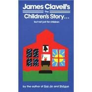 The Children's Story by CLAVELL, JAMES, 9780440204688