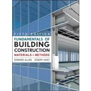 Fundamentals of Building Construction : Materials and Methods by Allen, Edward; Iano, Joseph, 9780470074688