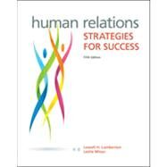 Human Relations Strategies for Success by Lamberton, Lowell; Minor-Evans, Leslie, 9780073524689