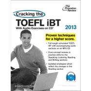 Cracking the TOEFL iBT with CD, 2013 Edition by PRINCETON REVIEW, 9780307944689
