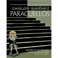 Paracuellos 1 by Giménez, Carlos, 9781631404689