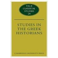Studies in the Greek Historians by Donald Kagan, 9780521124690