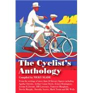 The Cyclist's Anthology by Slade, Nicky, 9781905864690