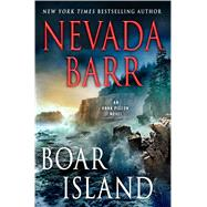 Boar Island An Anna Pigeon Novel by Barr, Nevada, 9781250064691