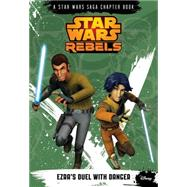 Star Wars Rebels Ezra's Duel with Danger by Kogge, Michael, 9781484704691