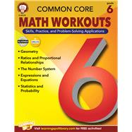 Common Core Math Workouts, Grade 6 by Mace, Karice; Gennuso, Keegen; Dieterich, Mary; Anderson, Sarah M., 9781622234691