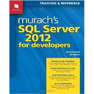 Murach's SQL Server 2012 for Developers by Syverson, Bryan; Murach, Joel, 9781890774691