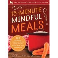 15-minute Mindful Meals by Warnock, Caleb; Henderson , Lori, 9781942934691