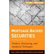 Mortgage-Backed Securities : Products, Structuring, and Analytical Techniques by Fabozzi, Frank J.; Bhattacharya, Anand K.; Berliner, William S., 9781118004692